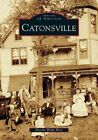 Catonsville by Marsha Wight Wise (Paperback / softback, 2005)