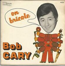 BOB CARY On bricole SINGLE VYGSON (OFFERT PAR BRICORAMA)