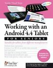 Working with an Android 4.4 Tablet for Seniors: Suitable for Tablets from Different Manufacturers by Studio Visual Steps (Paperback, 2014)