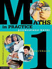 Maths in Practice Workbook 1 and Hotmaths Bundle Book & Online Product by Kerrie McAlister, Steve Kirkman (Mixed media product, 2013)