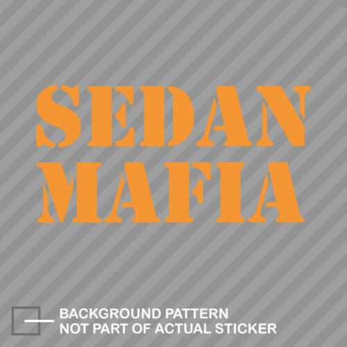 Sedan Mafia Sticker Die Cut Decal JDM