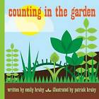 Counting in the Garden by Emily Hruby, Patrick Hruby (Hardback, 2017)