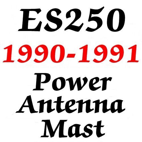 Lexus ES250 POWER ANTENNA MAST  1990-1991 BRAND NEW STAINLESS