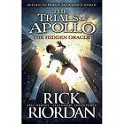 The Hidden Oracle by Rick Riordan (Hardback, 2016)
