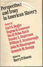 Personal Narrative Essay Examples High School Item  Perspectives And Irony In American Slavery  Edited By Harry P  Owens Perspectives And Irony In American Slavery  Edited By Harry P Owens A Level English Essay Structure also Thesis Of A Compare And Contrast Essay Perspectives And Irony In American Slavery  Hardcover  Ebay Science Essay Examples