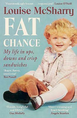 Fat Chance: My Life in Ups, Downs and Crisp Sandwiches-ExLibrary