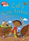 Zak's King Arthur Adventure by Adam Guillain, Charlotte Guillain (Hardback, 2014)