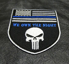 POLICE BLUE LINE PUNISHER US FLAG  WE OWN THE NIGHT IRON ON PATCH  BLU/TEXT