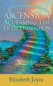 Ascension-Accessing-the-Fifth-Dimension-Elizabeth-Joyce-2013-Softcover-Used-Book