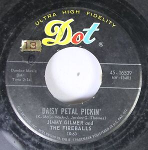 50'S & 60'S 45 Jimmy Gilmer And The Fireballs - Daisy Petal Pickin' / When My Te