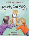 Lovely Old Roly by Michael Rosen (Paperback / softback, 2003)