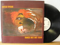 "12"" LP - MITCH RYDER - Naked But Not Dead - OIS (Lyrics) - Line Records 1980"