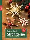 Zauberhafte Strohsterne von Gudrun Schmitt (2011, Taschenbuch)