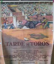 TARDE DE TOROS ANTONIO BIENVENIDA DOMINGO ORTEGA MIDE 140X100