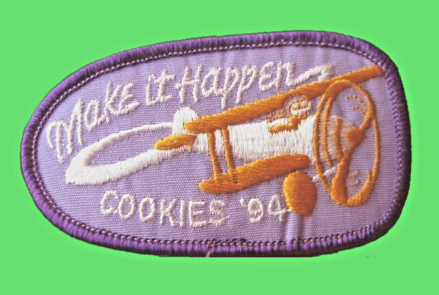1994, Cookie Sale Patch Girl Scouts MAKE IT HAPPEN, NEW Multi=1 Ship Chrg