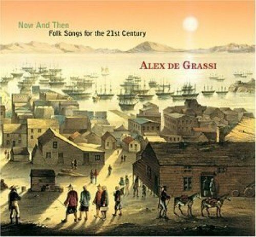Alex de Grassi Now and then-Folk songs for the 21st century (2003, digi, .. [CD]