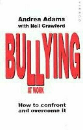 Bullying At Work: How To Confront Und Overcome It Taschenbuch Andrea