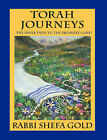 Torah Journeys: The Inner Path to the Promised Land by Rabbi (Paperback, 2006)
