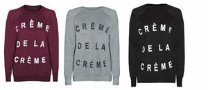 Ladies-Womens-CREME-DE-LA-CREME-Celebrity-Slogan-Jumper-Sweatshirt-Top-Pullover