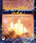 Weihnachtlich werden von Max Feigenwinter (2015, Taschenbuch)
