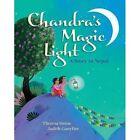 Chandra's Magic Light by Theresa Heine (Hardback, 2014)