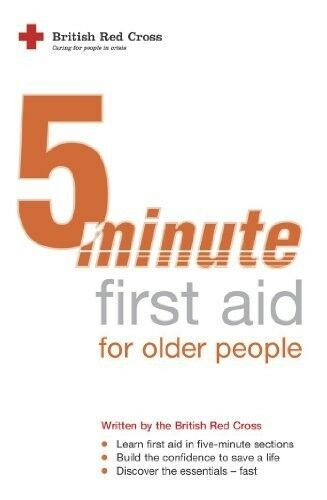 New, Five-Minute First Aid for Older People (FMFA), Cross, The British Red, Book
