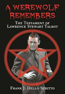 A-Werewolf-Remembers-The-Testament-of-Lawrence-Stewart-Talbot