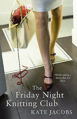 1 of 1 - The Friday Night Knitting Club, Kate Jacobs | Paperback Book | Good | 9780340922