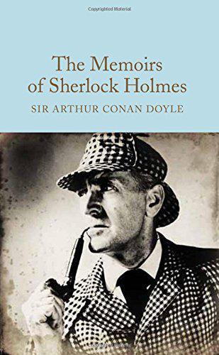 The Memoirs De Sherlock Holmes (Macmillan Collector's Library) Par Conan Doyle,