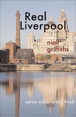 Real Liverpool von Niall Griffiths (2008, Taschenbuch)