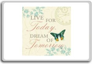 Live For Today Dream For Tomorrow Motivational Quotes Fridge