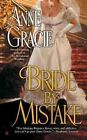 Bride by Mistake by Anne Gracie (Paperback / softback)
