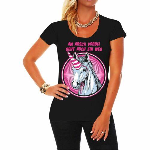 5XL party karneval einhorn Frauen T-Shirt Am Arsch vorbei geht auch ein Weg XS