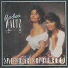 Rodeo Waltz by Sweethearts of the Rodeo (CD, Oct-1993, Sugar Hill)