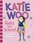 Katie Woo Rules the School by Fran Manushkin (Paperback / softback, 2012)