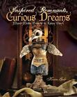 Inspired Remnants, Curious Dreams: Mixed-Media Projects in Epoxy Clay by Kerin Gale (Paperback, 2011)