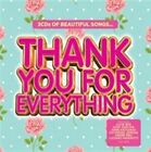 Thank You for Everything [3/25] by Various Artists (CD, Mar-2014, 3 Discs, Decca)