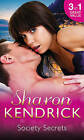 Society Secrets: The Royal Baby Revelation / Back in the Headlines / A Scandal, a Secret, a Baby by Sharon Kendrick (Paperback, 2015)