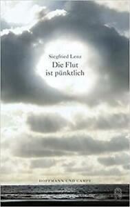 Siegfried Lenz - La Flut Ist Pünktlich. #B2017871
