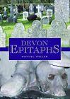 Devon Epitaphs by Michael Weller (Hardback, 2010)