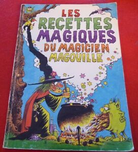 Les-Recettes-Magiques-du-Magicien-Magouille-The-Weird-and-Wonderful-Cook-Book