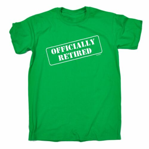 Officially Retired T-SHIRT tee work leaving retirement funny birthday gift him