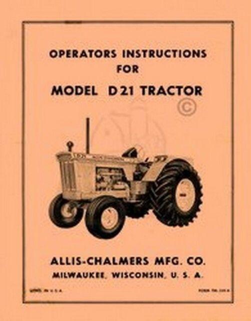Allis Chalmers Model D-21 D21 Owners Operators Manual