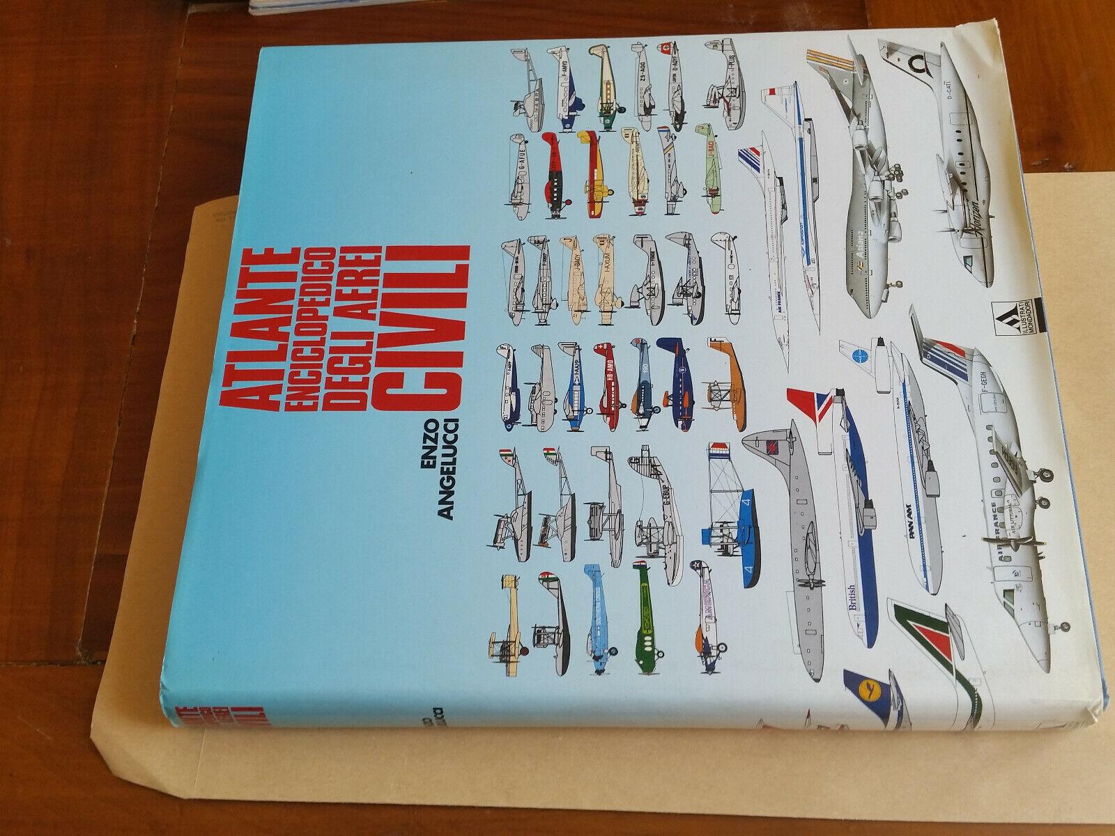 Atlante enciclopedico degli aerei civili Enzo Angelucci Mondadori