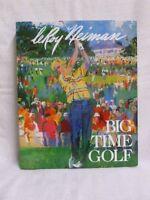 Leroy Neiman Signed Big Time Golf Hard Cover Book Jsa L45987