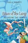 Slave of the Lamp: Releasing the Genie by Paula Fogarty (Paperback, 2014)
