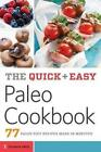 Quick & Easy Paleo Cookbook  : 77 Paleo Diet Recipes Made in Minutes by Telamon Press (Paperback / softback, 2014)