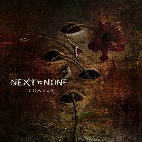 Next to None - Phases [New CD]
