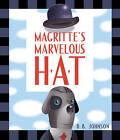 Magritte's Marvelous Hat by D.B. Johnson (Hardback, 2012)