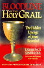 The Bloodline of the Holy Grail: The Hidden Lineage of Jesus Revealed by Laurence Gardner (Hardback, 1996)